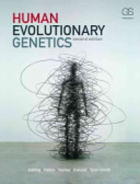 Mark Jobling,Edward Hollox,Matthew Hurles,Toomas Kivisild,Chris Tyler-Smith - Human Evolutionary Genetics
