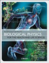 Franklin K. - Introduction to Biological Physics for the Health and Life Sciences