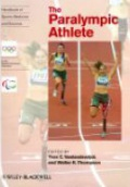 Handbook of Sports Medicine and Science: The Paralympic Athlete