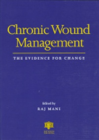 Mani R. - Chronic Wound Management The Evidence for Change
