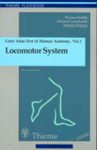Kahle W. - Color Atlas/Text of Human Anatomy, 1 Vol. Locomotor System
