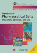 Pharmaceutical Salts: Properties, Selection, and Use, 2nd Revised Edition