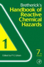 Bretherick's Handbook of Reactive Chemical Hazards, 2. Vol. Set