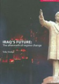 Iraq's Future: The Aftermath of Regime Change
