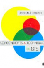 Key Concepts Techniques in GIS
