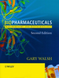 Walsh G. - Biopharamaceuticals Biochemistry and Biotechnology