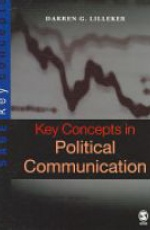 Key Concepts in Political Communication