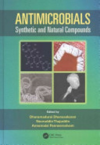 Dharumadurai Dhanasekaran,Nooruddin Thajuddin,A. Panneerselvam - Antimicrobials: Synthetic and Natural Compounds