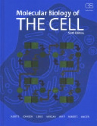Bruce Alberts,Alexander Johnson,Julian Lewis,David Morgan,Martin Raff,Keith Roberts,Peter Walter - Molecular Biology of the Cell