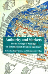 Tooze R. - Authority and Markets Susan Stranges Writing on International Political Economy