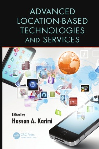 Hassan A. Karimi - Advanced Location-Based Technologies and Services