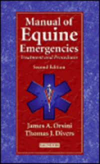 Orsini J.A. - Manual of Equine Emergencies, 2nd edition Treatment and Procedures