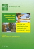 Libraries and Information Services towards the Attainment of the UN Millennium Development Goals