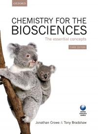 Crowe, Jonathan; Bradshaw, Tony - Chemistry for the Biosciences