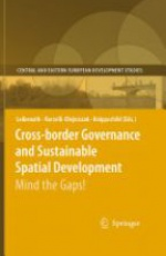 Cross - Border Governance and Sustainable Spatial Development, Mind the Gaps !