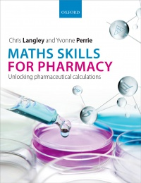 Langley, Chris; Perrie, Yvonne - Maths Skills for Pharmacy