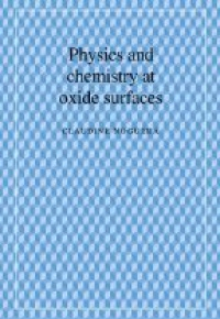 Noguera C. - Physics and Chemistry at Oxide Surfaces