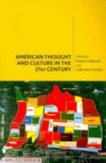 American Thought and Culture in the 21 st Century