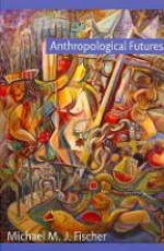 Anthropological Futures