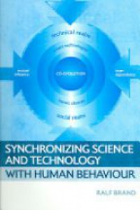 Brand R. - Synchronizing Science and Technology with Human Behaviour