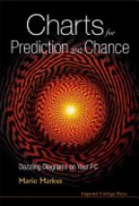 Markus Mario - Charts For Prediction And Chance: Dazzling Diagrams On Your Pc (With Cd-rom)
