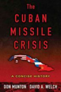 Munton D. - The Cuban Missile Crisis
