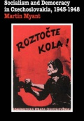 Socialism and Democracy in Czechoslovakia