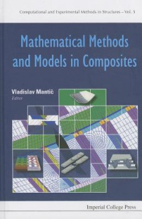 MANTIC VLADISLAV - Mathematical Methods And Models In Composites