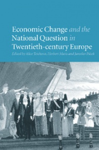 Teichova - Economic Change and the National Question in Twentieth-Century Europe