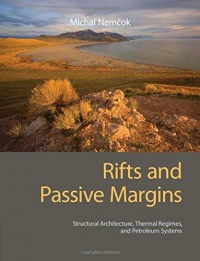 Michal Nemčok - Rifts and Passive Margins: Structural Architecture, Thermal Regimes, and Petroleum Systems