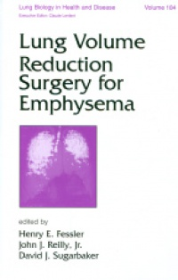 Fessler H. E. - Lung Volume Reduction Surgery for Emphysema
