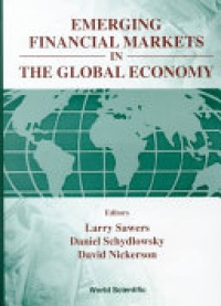 SAWERS L ET AL - Emerging Financial Markets In The Global Economy