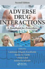 Adverse Drug Interactions: A Handbook for Prescribers, Second Edition