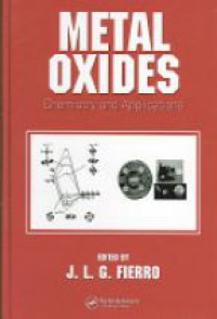 Fierro J. - Metal Oxides: Chemistry and Applications