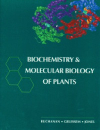 Buchanan - Biochemistry and Molecular Biology Plants