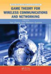 ZHANG - Game Theory for Wireless Communications and Networking