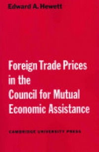 Hewett - Foreign Trade Prices in the Council for Mutual Economic Assistance