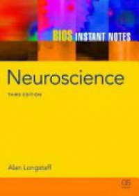 Longstaff A. - BIOS Instant Notes in Neuroscience