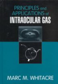 Whitacre M. M. - Principles and Applications of Intraocular Gas
