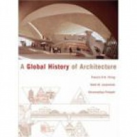 Ching F. - A Global History of Architecture
