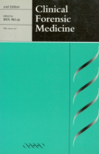 McLay W.D.S. - Clinical Forensic Medicine 2nd ed.