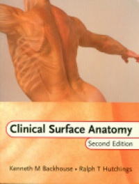 Backhouse K.M. - Clinical Surface Anatomy