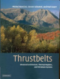 Michal Nemcok , Steven Schamel , Rod Gayer - Thrustbelts: Structural Architecture, Thermal Regimes and Petroleum Systems