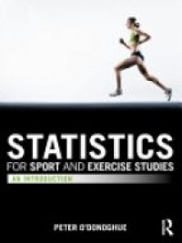 O'DONOGHUE - Statistics for Sport and Exercise Studies