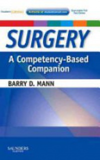 Mann, Barry D. - Surgery  A Competency-Based Companion