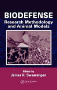 Swearengen - Biodefense: Research Methodology and Animal Models