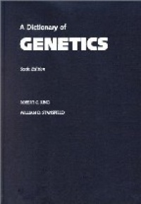 King R. C. - A Dictionary of Genetics 6th ed.