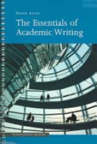 Soles D. - The Essentials of Academic Writing
