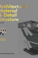 Architectural Material & Detail Structure?Glass