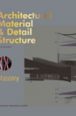 Architectural Material & Detail Structure?Masonry